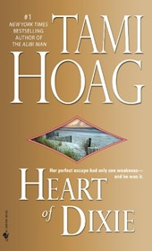 Heart of Dixie | Tami Hoag |