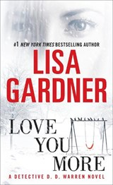 Love You More | Lisa Gardner |