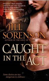 Caught in the Act | Jill Sorenson |