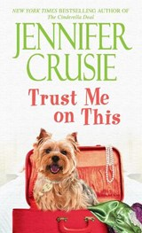 Trust Me on This | Jennifer Crusie |