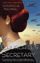 Mr. Churchill's Secretary | Susan Elia Macneal |