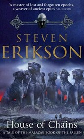 Malazan (04): house of chains | Steven Erikson |