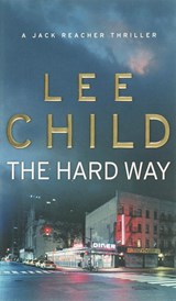 Hard way | Lee Child |