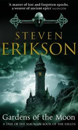 Malazan (01): gardens of the moon | Steven Erikson |