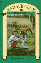 Saddle Club Book 3: Horse Sense | Bonnie Bryant |