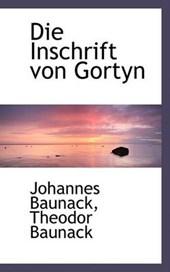 Die Inschrift Von Gortyn