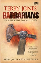 Terry Jones' Barbarians | Jones, Terry ; Ereira, Alan |