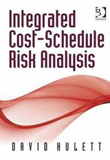 Integrated Cost-Schedule Risk Analysis | David Hulett |