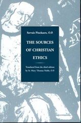 Sources of Christian Ethics | Op Pinckaers |