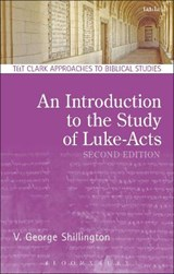 An Introduction to the Study of Luke-Acts | V. George Shillington |