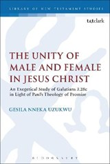 The Unity of Male and Female in Jesus Christ | Nneka, Uzukwu, Gesila |