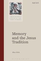 Memory and the Jesus Tradition