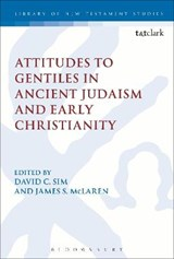 Attitudes to Gentiles in Ancient Judaism and Early Christian | auteur onbekend |