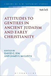 Attitudes to Gentiles in Ancient Judaism and Early Christian