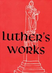 Luther's Works, Volume 1 (Genesis Chapters 1-5) | George V. Schick |