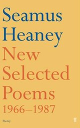 New Selected Poems 1966-1987 | Seamus Heaney |