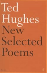 New and Selected Poems | Ted Hughes |