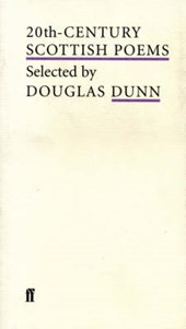 20th-Century Scottish Poems | Douglas Dunn |