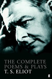 Complete Poems and Plays of T. S. Eliot | Ts Eliot |