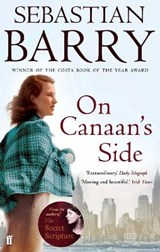 On Canaan's Side | Sebastian Barry |