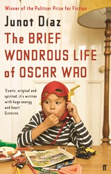 The Brief Wondrous Life of Oscar Wao | Junot Diaz |