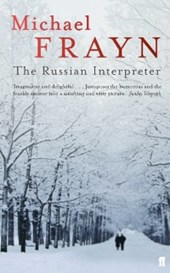 Russian Interpreter | Michael Frayn |