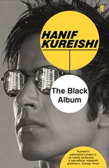 The Black Album | Hanif Kureishi |