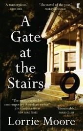 Gate at the Stairs | Lorrie Moore |