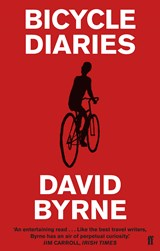 Bicycle Diaries | David Byrne |