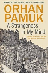 Strangeness in My Mind | Orhan Pamuk |