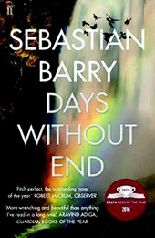 Barry*Days Without End | Sebastian Barry |