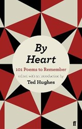 By Heart | Ted Hughes |