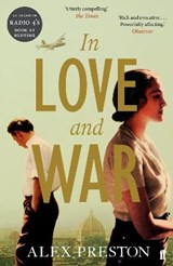 In Love and War | Alex Preston |