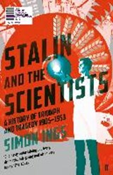 Stalin and the scientists | Simon Ings |