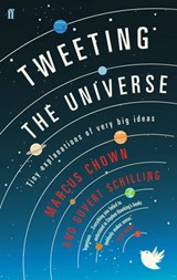 Tweeting the Universe | Marcus Chown |
