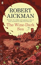 The Wine-Dark Sea | Robert Aickman |