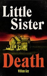 Little Sister Death | William Gay |