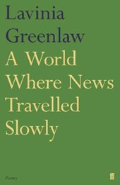 World Where News Travelled Slowly
