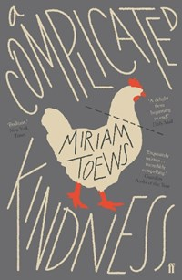 A Complicated Kindness | Miriam Toews |