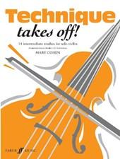 Technique Takes Off! Violin