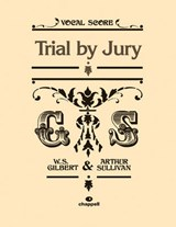 Trial By Jury | WilliamS Gilbert |