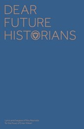 Dear Future Historians (Lyrics Only)