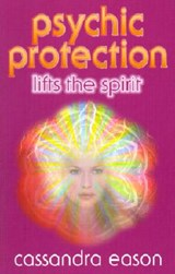 Psychic Protection Lifts the Spirit | Cassandra Eason |