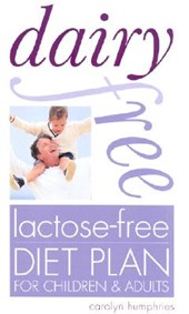 Dairy Free Lactose-Free Diet Plan for Children & Adults