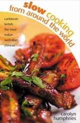 Slow Cooking from Around the World | Carolyn Humphries |