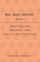 Big Bad Mouse! | Philip King |