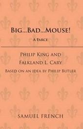 Big Bad Mouse!