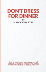 Don't Dress for Dinner | Marc Camoletti |