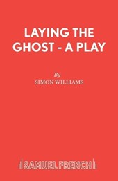 Laying the Ghost | Simon Williams |