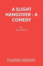 Slight Hangover